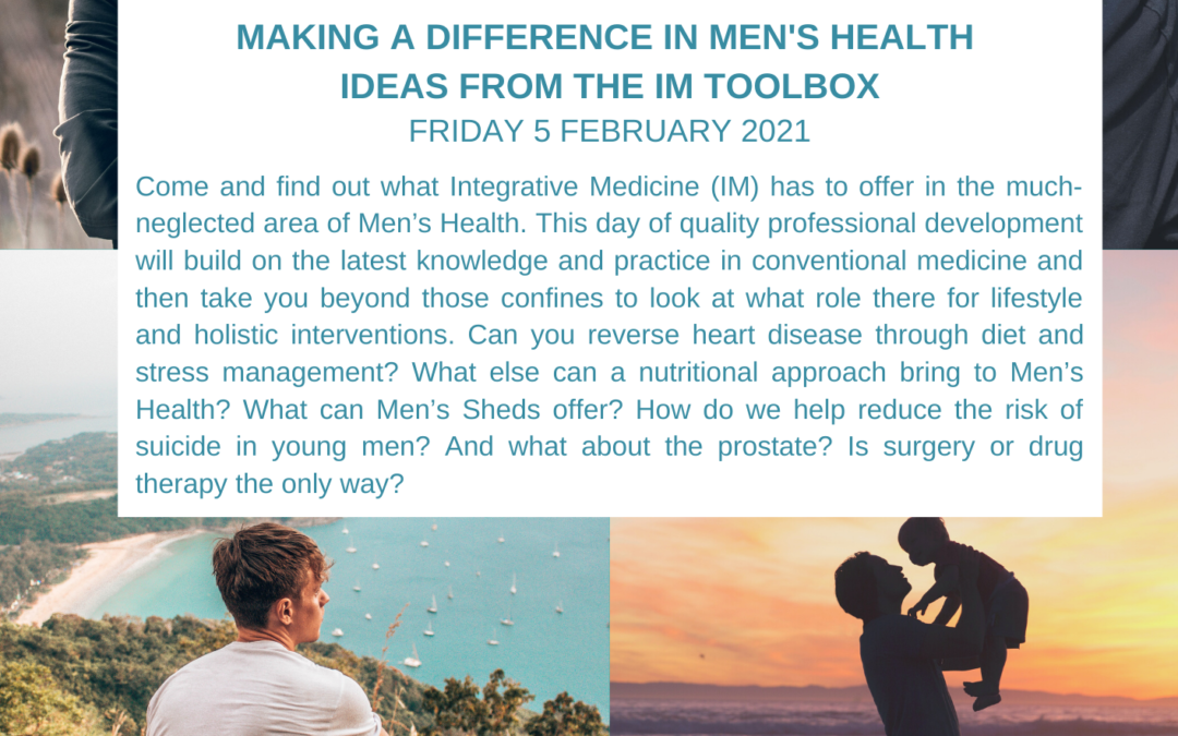 Integrative Healthcare Forum – Making a Difference in Men's Health – Ideas from the IM Toolbox